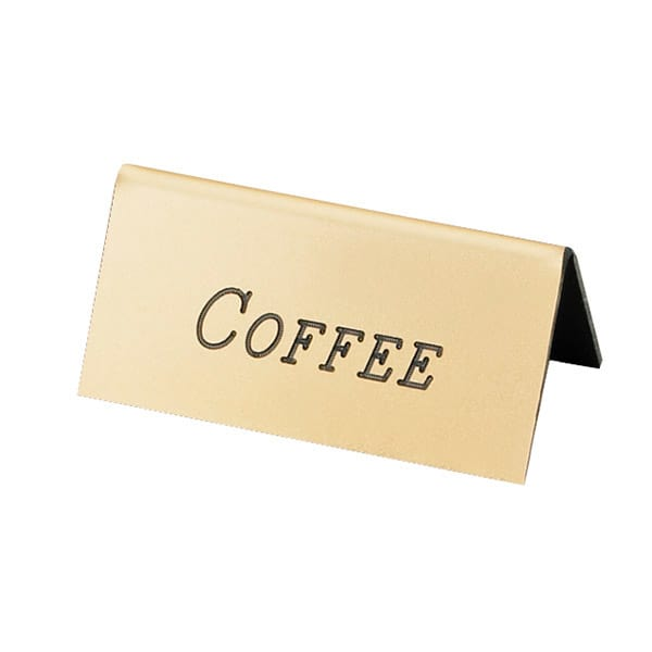 "Cal-Mil 228-1-011 ""Coffee"" Table Tent Sign - 1.5"" x 3"", Gold"
