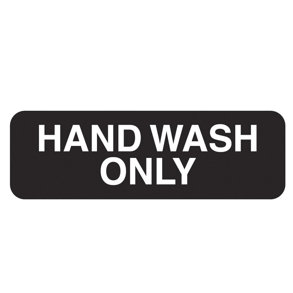"Vollrath 4504 Hand Wash Only Sign - 3"" x 9"", White on Black"