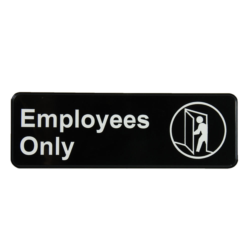 "Vollrath 4506 Employees Only Sign - 3"" x 9"", White on Black"