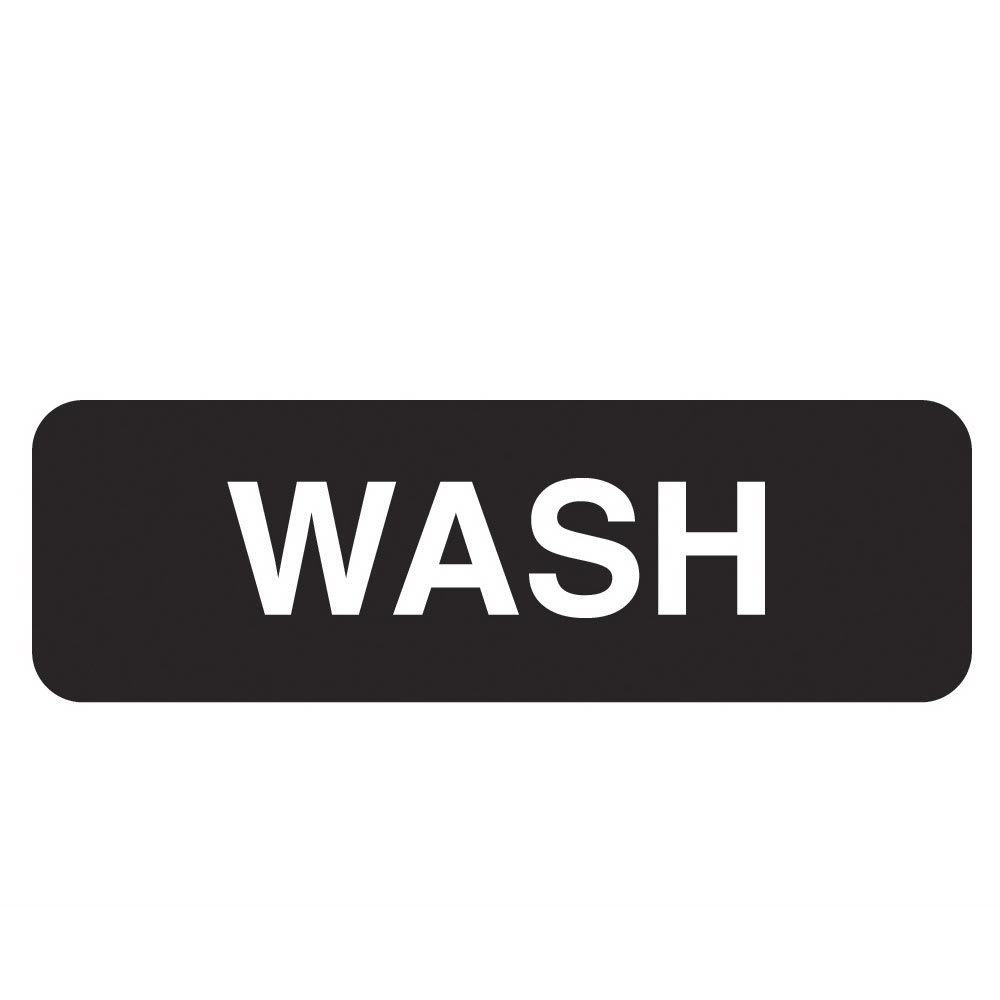 "Vollrath 4526 Wash Sign - 3"" x 9"", White on Black"