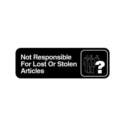 "Vollrath 4532 Not Responsible for Lost or Stolen Articles Sign - 3"" x 9"", White on Black"