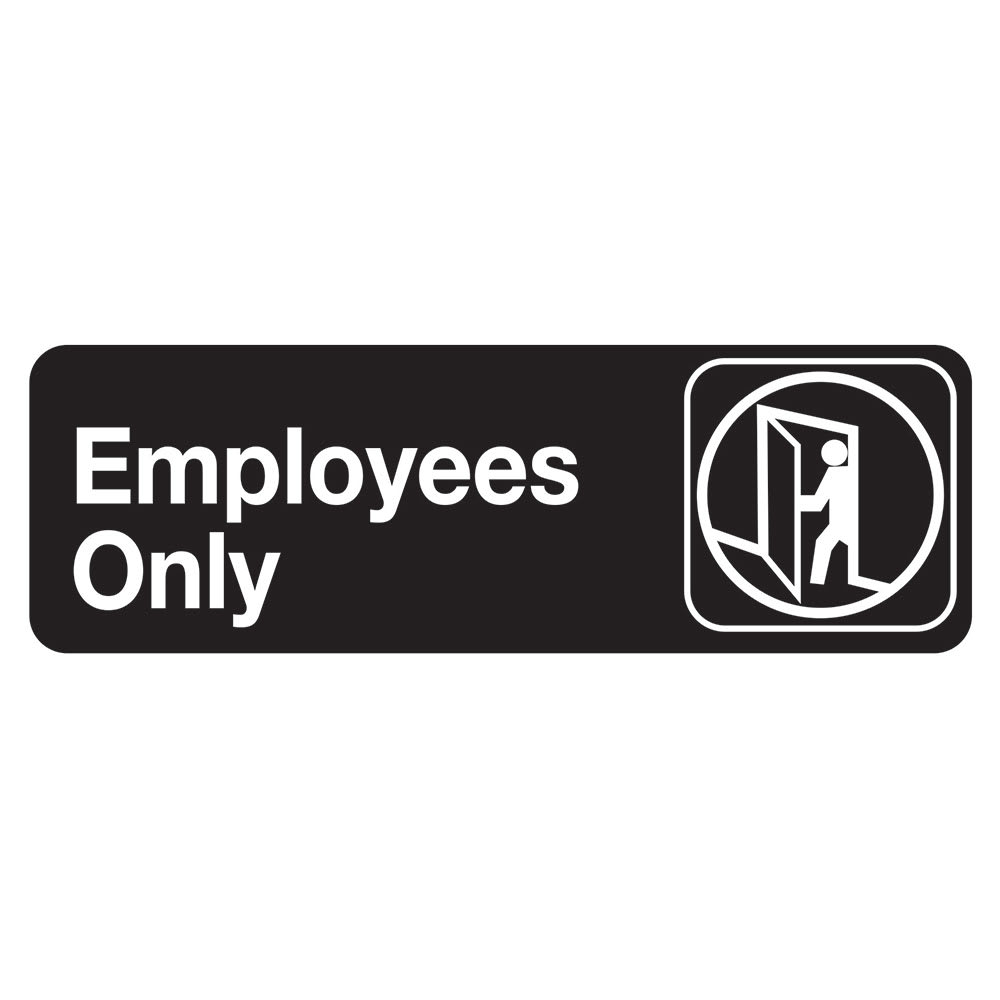 """Tablecraft 394506 3 x 9"""" Sign, Employees Only, Adhesive Back"""