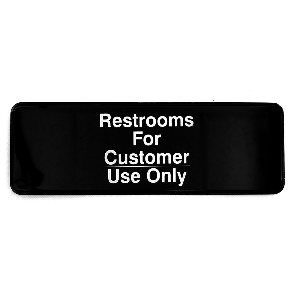 "Tablecraft 394525 3 x 9"" Sign, Restrooms for Customer Use Only, Adhesive Back"