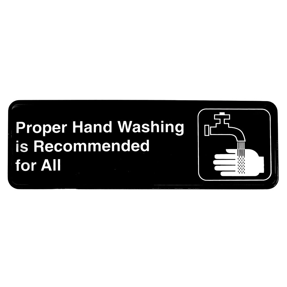 "Tablecraft 394550 Proper Hand Washing is Recommended for All Sign - 3"" x 9"", White on Black"