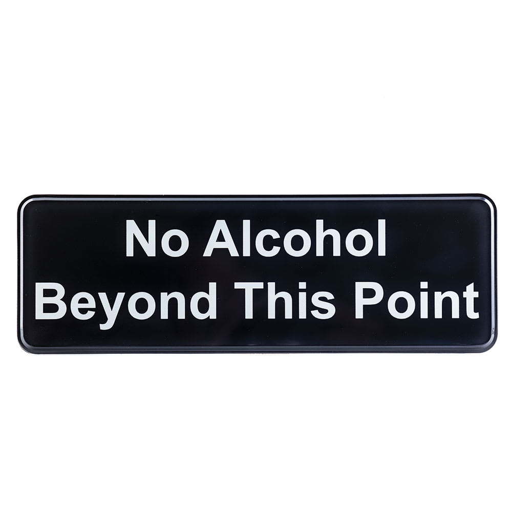 """Tablecraft 394561 No Alcohol Beyond this Point Sign - 3"""" x 9"""""""
