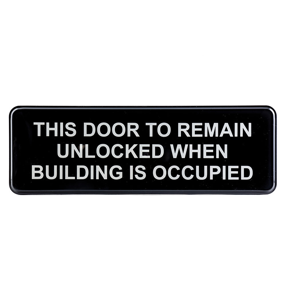 "Tablecraft 394562 This Door To Remain Locked While Building Is Occupied Sign - 3"" x 9"""