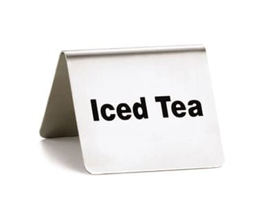 """Tablecraft B4 """"Iced Tea"""" Table Tent Sign - 2"""" x 2.5"""", Stainless"""