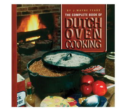 Lodge CBJWF The Complete Book of Dutch Oven Cooking Cookbook w/ 144-Pages