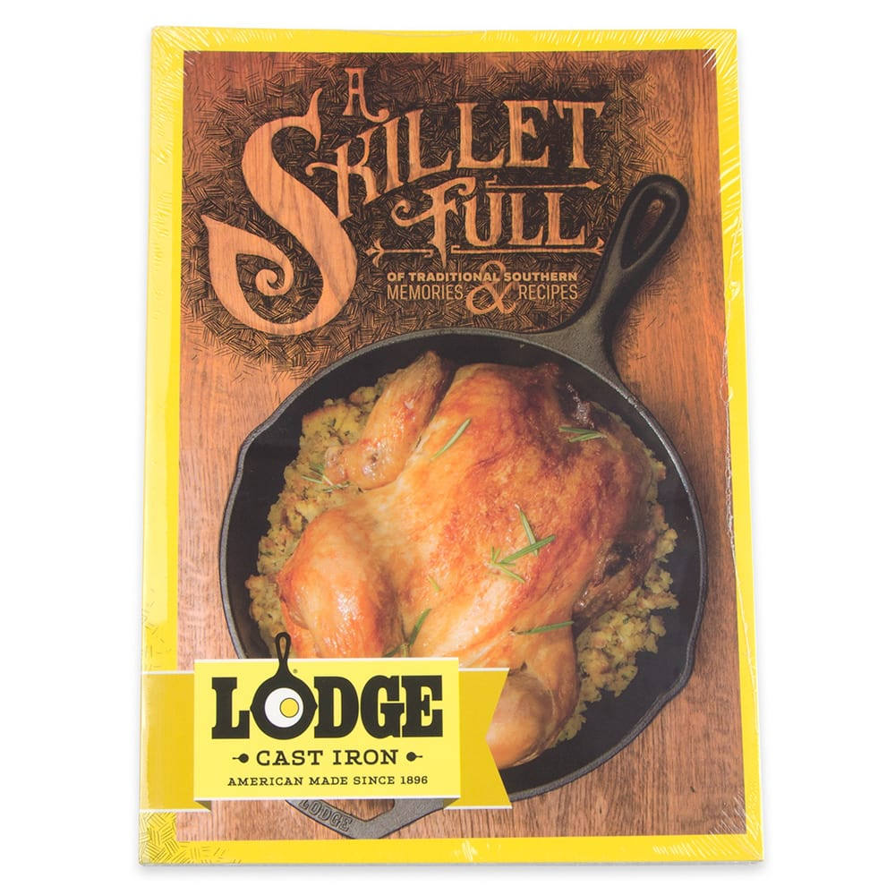 Lodge CBSF A Skillet Full of Traditional Southern Lodge Cast Iron Recipes & Memories w/ 195-Pages
