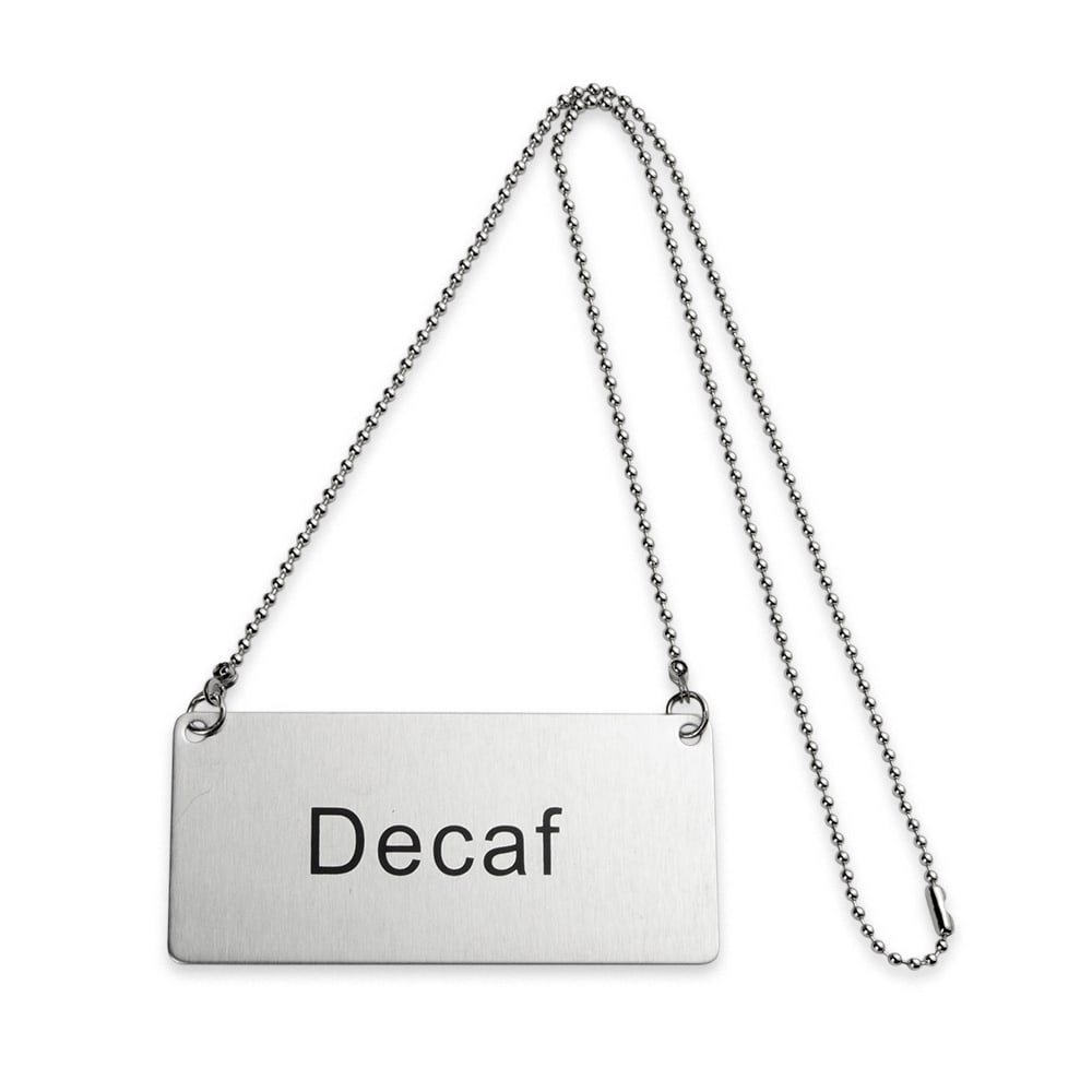 "Update CS-DEC Hanging ""Decaf"" Sign w/ 24"" Chain - 1.75"" x 3.5"", Stainless"